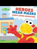 Heroes Wear Masks: Elmo's Super Adventure
