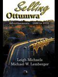 Selling Ottumwa: Advertisements 1880 to 1970
