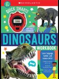 Quick Smarts Dinosaurs Workbook: Scholastic Early Learners (Workbook)