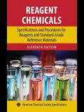 Reagent Chemicals: Specifications and Procedures for Reagents and Standard-Grade Reference Materials