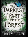 The Darkest Part of the Forest Lib/E