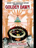What You Should Know about the Golden Dawn (Rev)