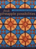 Fresh Pineapple Possibilities-Print-On-Demand-Edition: 11 Quilt Blocks, Exciting Variations-Classic, Flying Geese, Off-Center & More