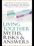 Living Together: Myths, Risks & Answers