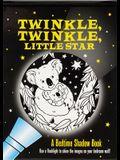 Twinkle, Twinkle Little Star Bedtime Shadow Book