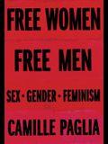 Free Women, Free Men: Sex, Gender, Feminism