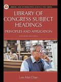 Library of Congress Subject Headings: Principles and Application