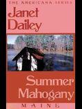 Summer Mahogany: Maine (Janet Dailey Americana)