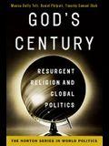 God's Century: Resurgent Religion and Global Politics (College Edition) (Norton Series in World Politics (Paperback))