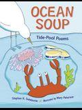 Ocean Soup: Tide-Pool Poems