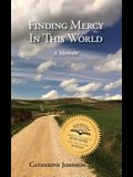 Finding Mercy in This World