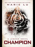 Champion: A Legend Novel