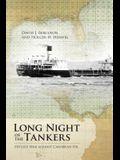 Long Night of the Tankers: Hitler's War Against Caribbean Oil