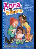 Anna, Banana, and the Sleepover Secret, 7