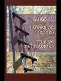 Ladder of Monks and Twelve Meditations