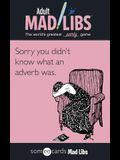 Someecards Mad Libs