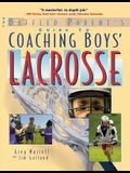 The Baffled Parent's Guide to Coaching Boys' Lacrosse