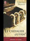 Le Chevalier Servant (NC)