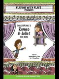 Shakespeare's Romeo & Juliet for Kids: 3 Short Melodramatic Plays for 3 Group Sizes