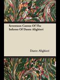 Seventeen Cantos of the Inferno of Dante Alighieri