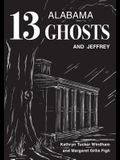 Thirteen Alabama Ghosts and Jeffrey: Commemorative Edition