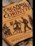 Creating a Scene in Corinth: A Simulation