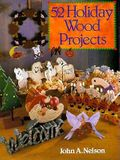 52 Holiday Wood Projects