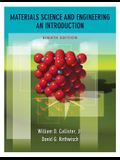 Materials Science and Engineering: An Introduction [With Access Code]