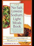 The No-Salt, Lowest-Sodium Light Meals Book