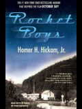 Rocket Boys: A Memoir (The Coalwood Series #1)