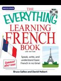 The Everything Learning French: Speak, Write, and Understand Basic French in No Time! [With CD (Audio)]