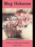 A Husband's Love