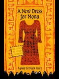 A New Dress for Mona: A play