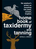 Home Book of Taxidermy and Tanpb