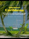Cruising Guide to Northwest Caribbean: The Yucatan Coast of Mexico, Belize, Guatemala, Honduras, and the Bay Islands