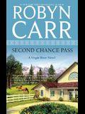 Second Chance Pass (A Virgin River Novel)