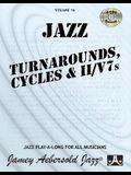 Jamey Aebersold Jazz -- Jazz Turnarounds, Cycles, & II/V7s, Vol 16: Book & 4 CDs