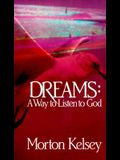 Dreams: A Way to Listen to God