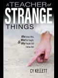 A Teacher of Strange Things