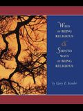Ways of Being Religious with Shinto Ways of Being Religious and Powerweb: World Religions
