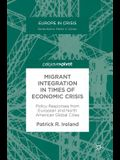 Migrant Integration in Times of Economic Crisis: Policy Responses from European and North American Global Cities