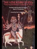 The Aphorisms of Siva: The Siva Sutra with Bhaskara's Commentary, the Varttika