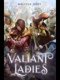 The Valiant Ladies of Potosi