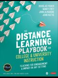 The Distance Learning Playbook for College and University Instruction: Teaching for Engagement and Impact in Any Setting