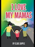I Love My Mamas