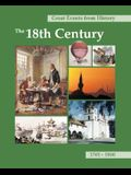 Great Events from History: The 18th Century: Print Purchase Includes Free Online Access