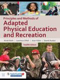 Principles and Methods of Adapted Physical Education & Recreation [With Access Code]