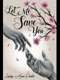 Let Me Save You