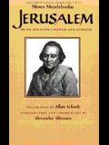 Jerusalem: Or on Religious Power and Judaism
