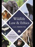 Wildlife Law & Ethics: A U.S. Perspective